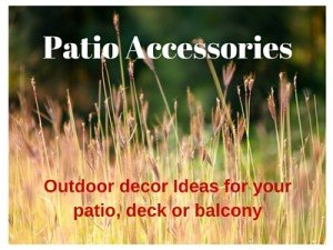 patio and deck accessories