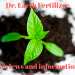 dr earht fertilizer reviews