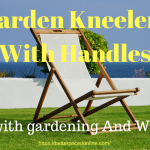 Garden Kneeler and seat with handles
