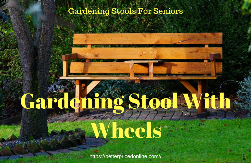 gardening stool with wheels