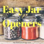 Easy Jar Openers